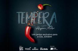 CDL Jovem promove evento Tempera com o chef de gastronomia Alysson Müller