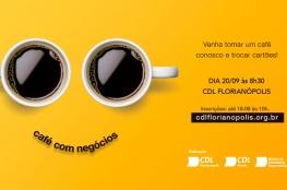 Café com Negócios traz novidades e networking empresarial