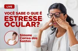 Encontro digital: Como identificar os problemas decorrentes do estresse ocular