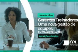 CDL de Florianópolis abre inscrições para curso on-line sobre gestão de equipes