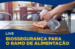 Empresários terão evento on-line sobre Biossegurança para o ramo de alimentação
