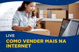 CDL de Florianópolis promove live sobre Como vender mais na internet