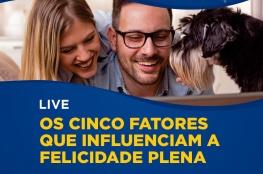 Cinco segredos da felicidade é tema da live na CDL de Florianópolis