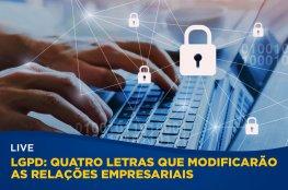 Lei Geral de Proteção de Dados é assunto da próxima live da CDL de Florianópolis