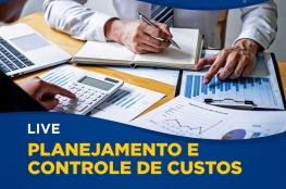 Planejamento e Controle de Custos é assunto para os empresários nesta Quarta-feira (1°)