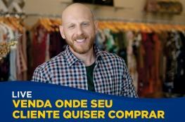 Venda onde seu cliente quiser comprar? é tema da próxima live da CDL de Florianópolis
