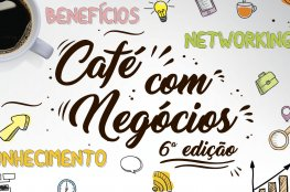 Rodada de Negócios faz parte da 6ª edição do Café com Negócios dos Núcleos da CDL de Florianópolis
