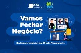 CDL de Florianópolis promove rodada de negócios entre empresários