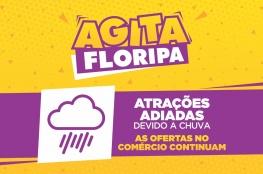 Atrações do Agita Floripa são adiadas para quarta-feira, (9)